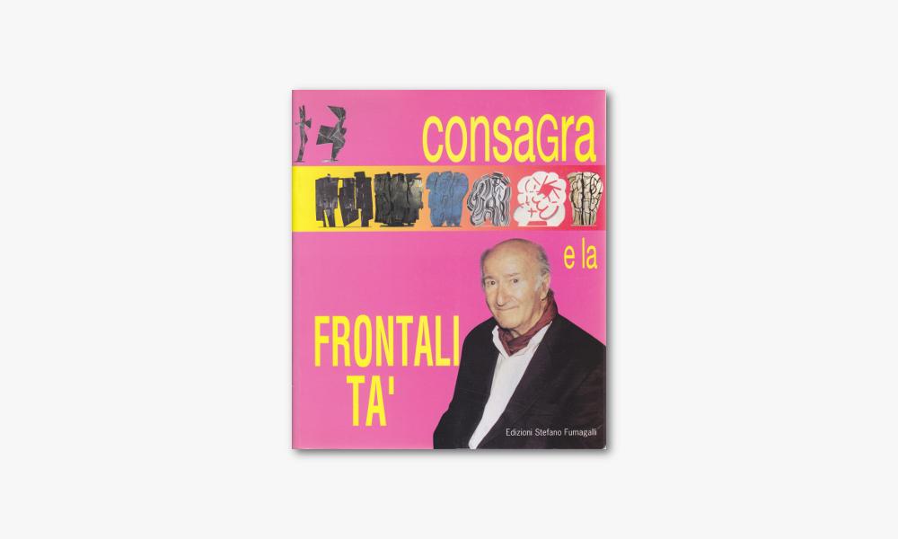 CONSAGRA E LA FRONTALITÀ (1997)