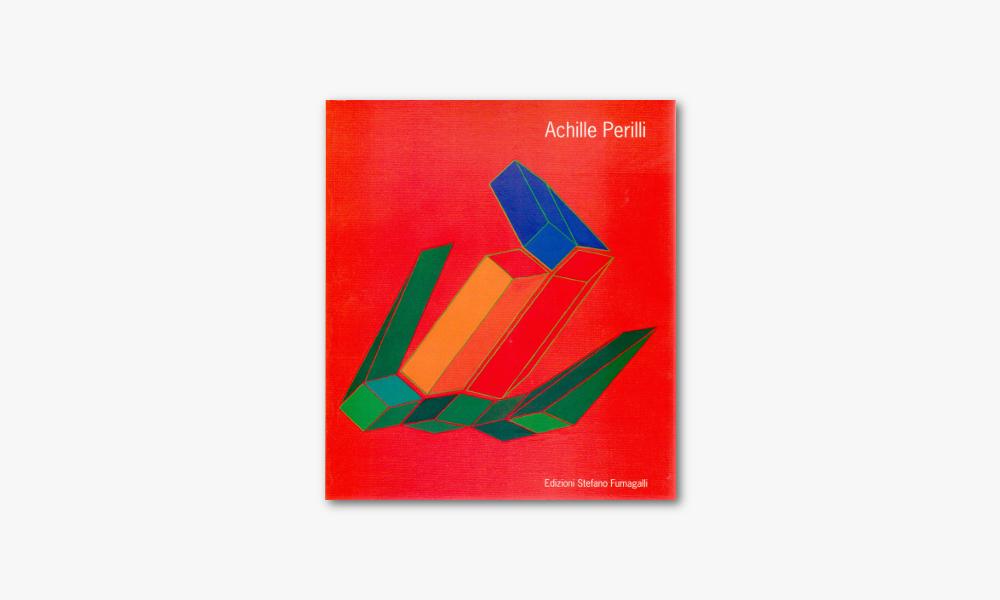 ACHILLE PERILLI – OPERE 1947/1997 (1997)