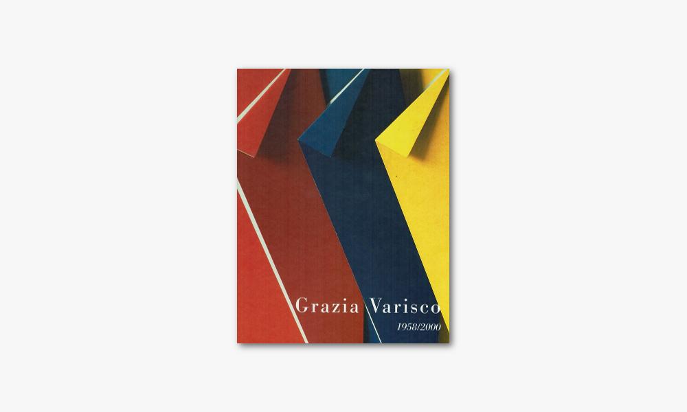 GRAZIA VARISCO – 1958/2000 (2001)